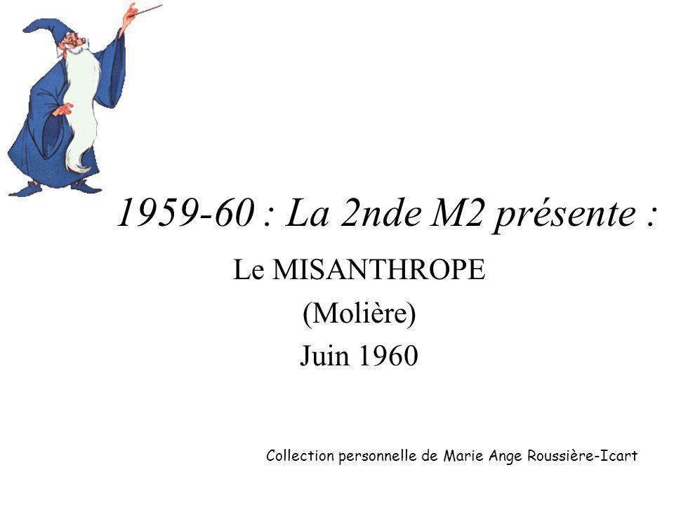 Le MISANTHROPE (Molière) Juin 1960