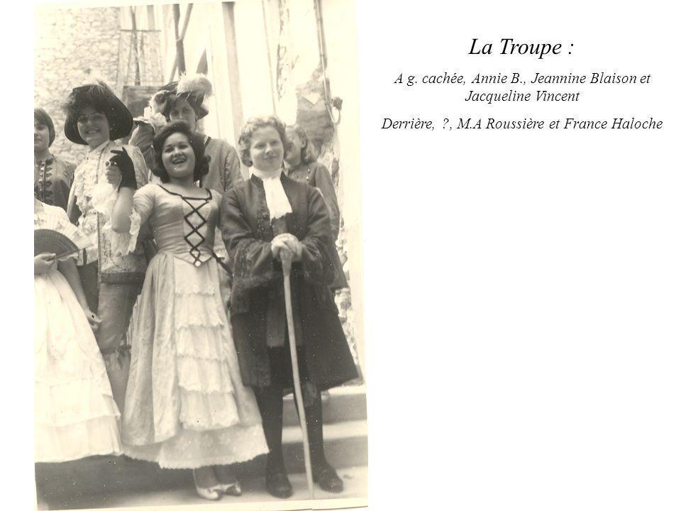 La Troupe : A g. cachée, Annie B., Jeannine Blaison et Jacqueline Vincent.