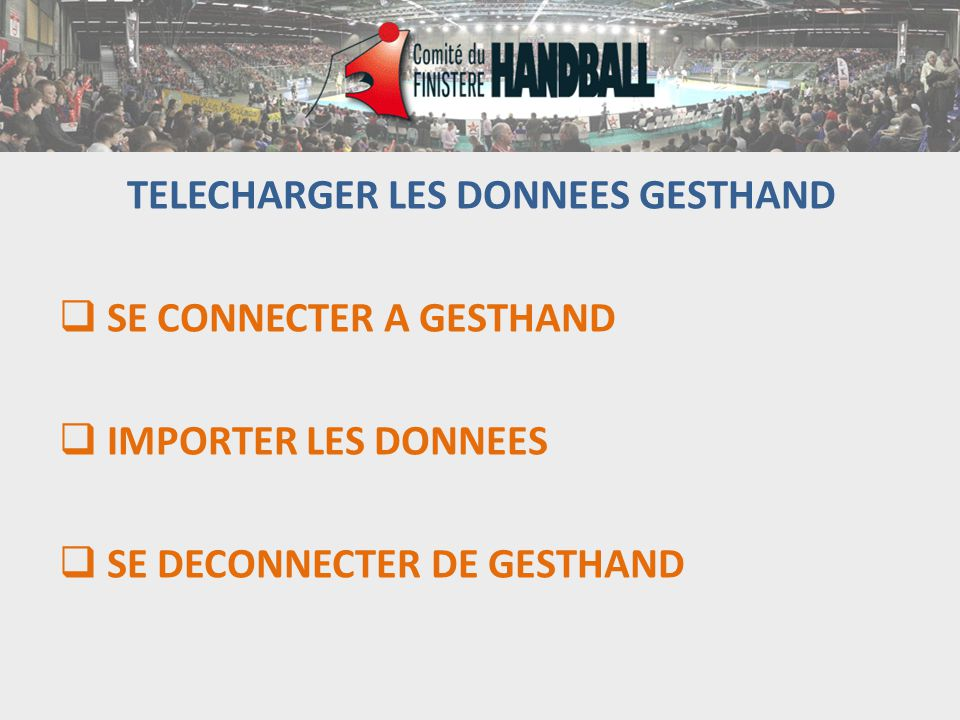 TELECHARGER LES DONNEES GESTHAND