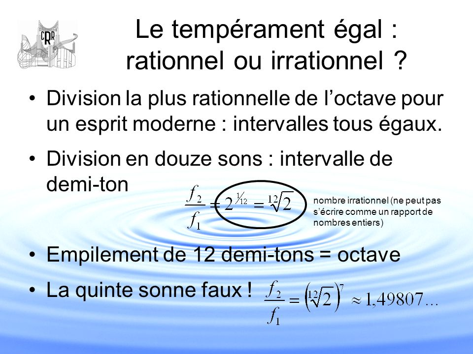 Le tempérament égal : rationnel ou irrationnel