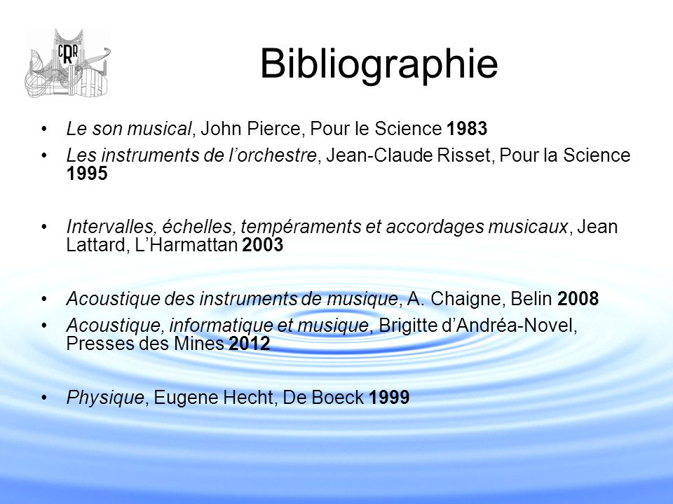 Bibliographie Le son musical, John Pierce, Pour le Science 1983