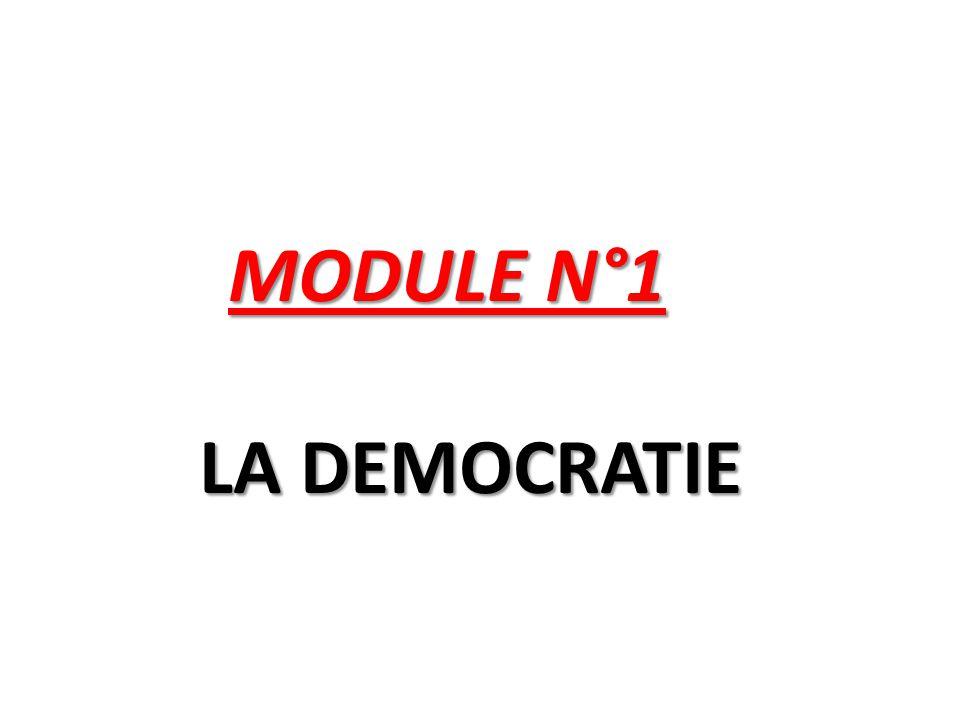 MODULE N°1 LA DEMOCRATIE