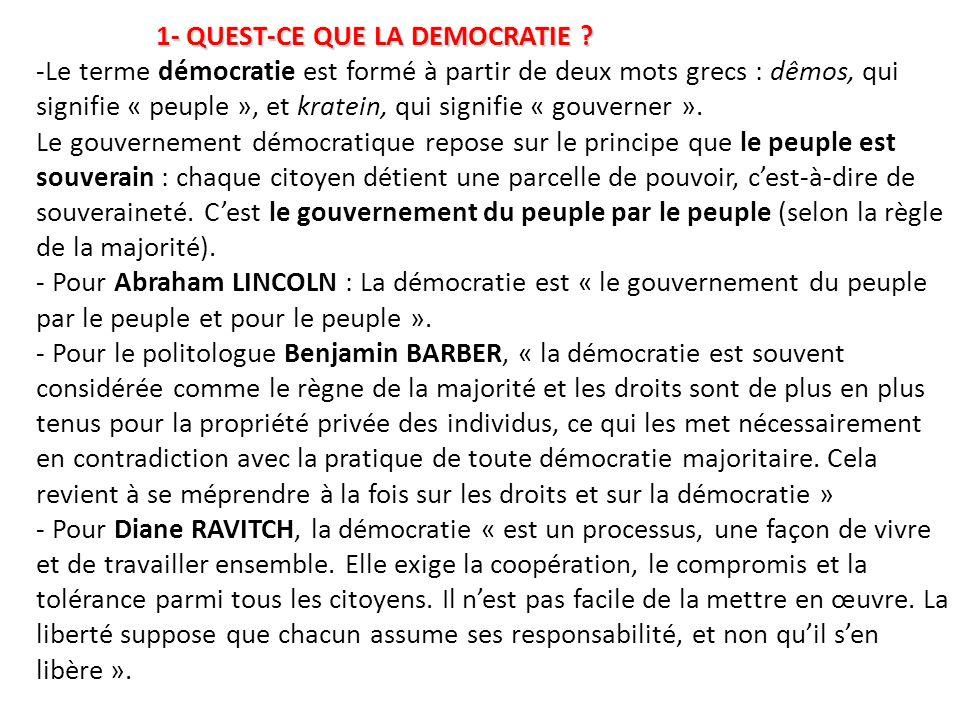 1- QUEST-CE QUE LA DEMOCRATIE