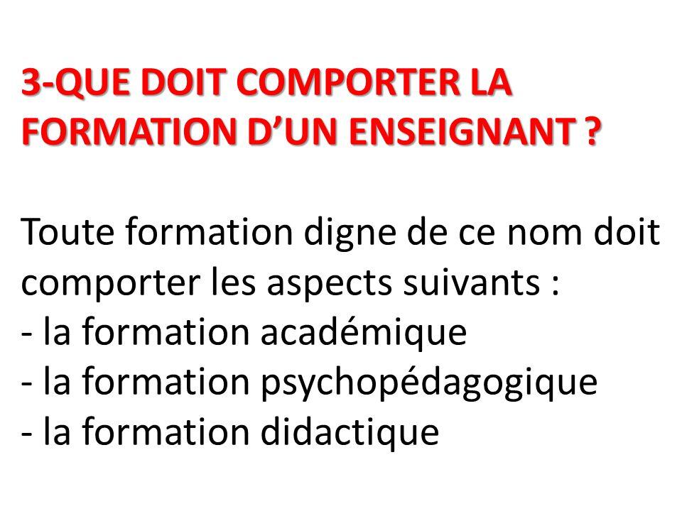 3-QUE DOIT COMPORTER LA FORMATION D'UN ENSEIGNANT