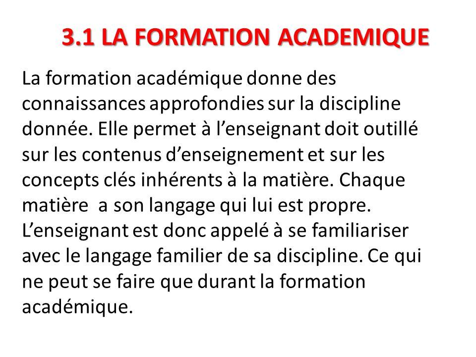 3.1 LA FORMATION ACADEMIQUE