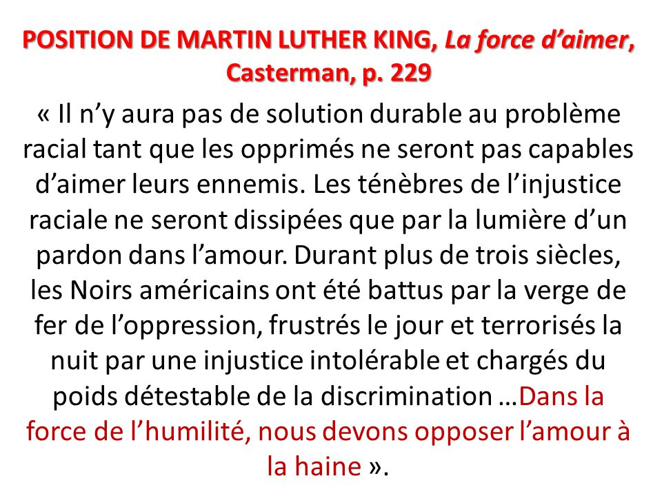POSITION DE MARTIN LUTHER KING, La force d'aimer, Casterman, p. 229