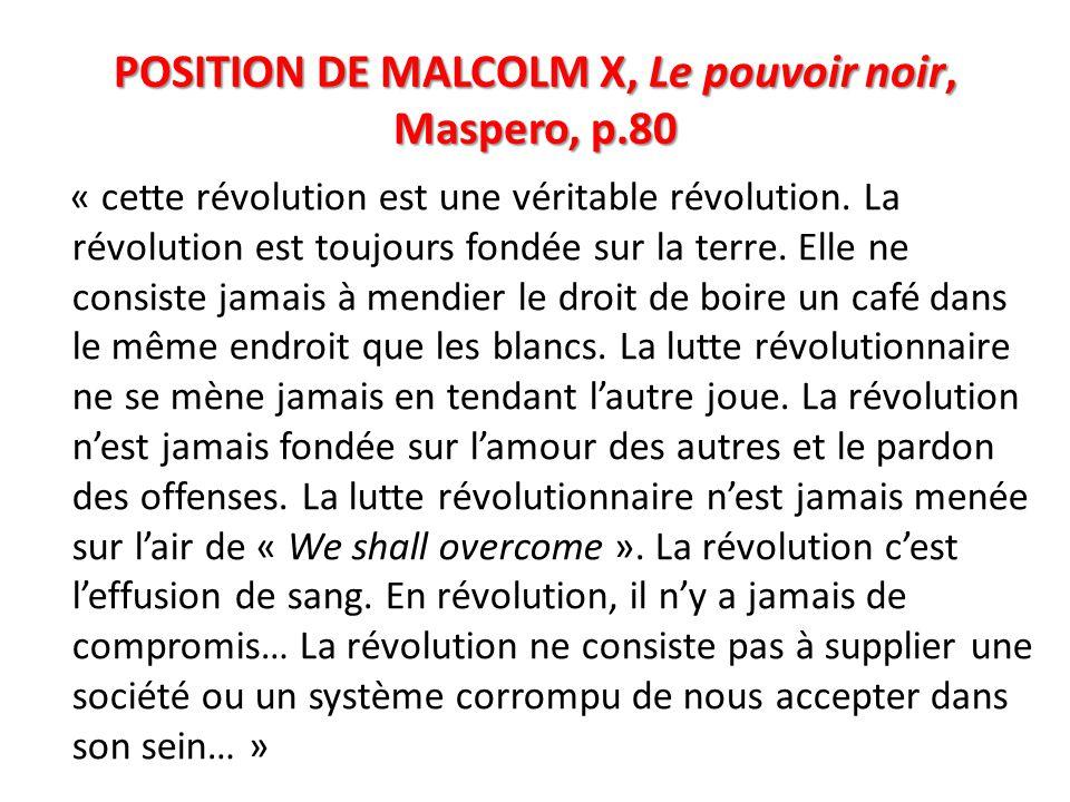 POSITION DE MALCOLM X, Le pouvoir noir, Maspero, p.80