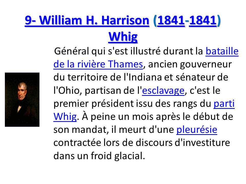 9- William H. Harrison (1841-1841) Whig