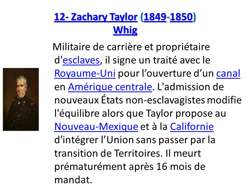 12- Zachary Taylor (1849-1850) Whig