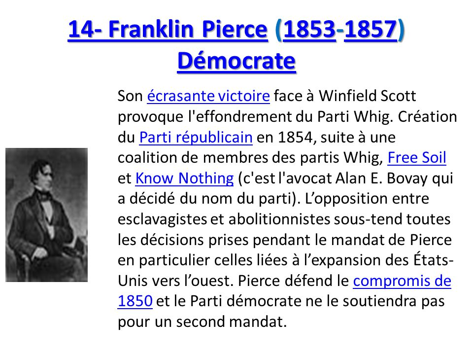 14- Franklin Pierce (1853-1857) Démocrate