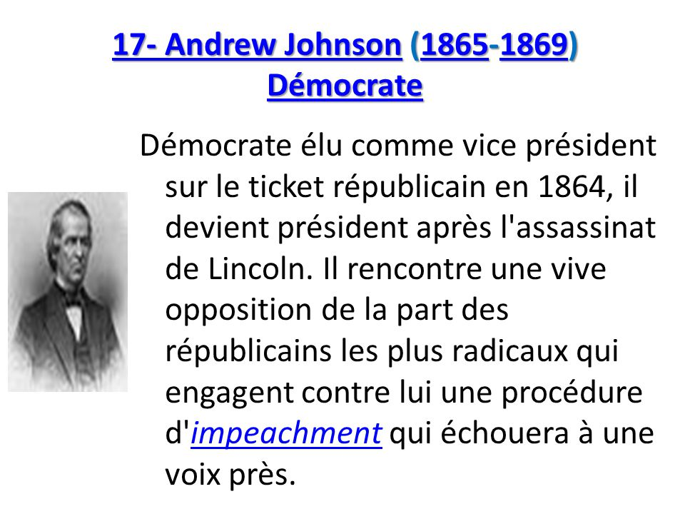 17- Andrew Johnson (1865-1869) Démocrate