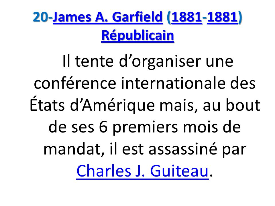 20-James A. Garfield (1881-1881) Républicain