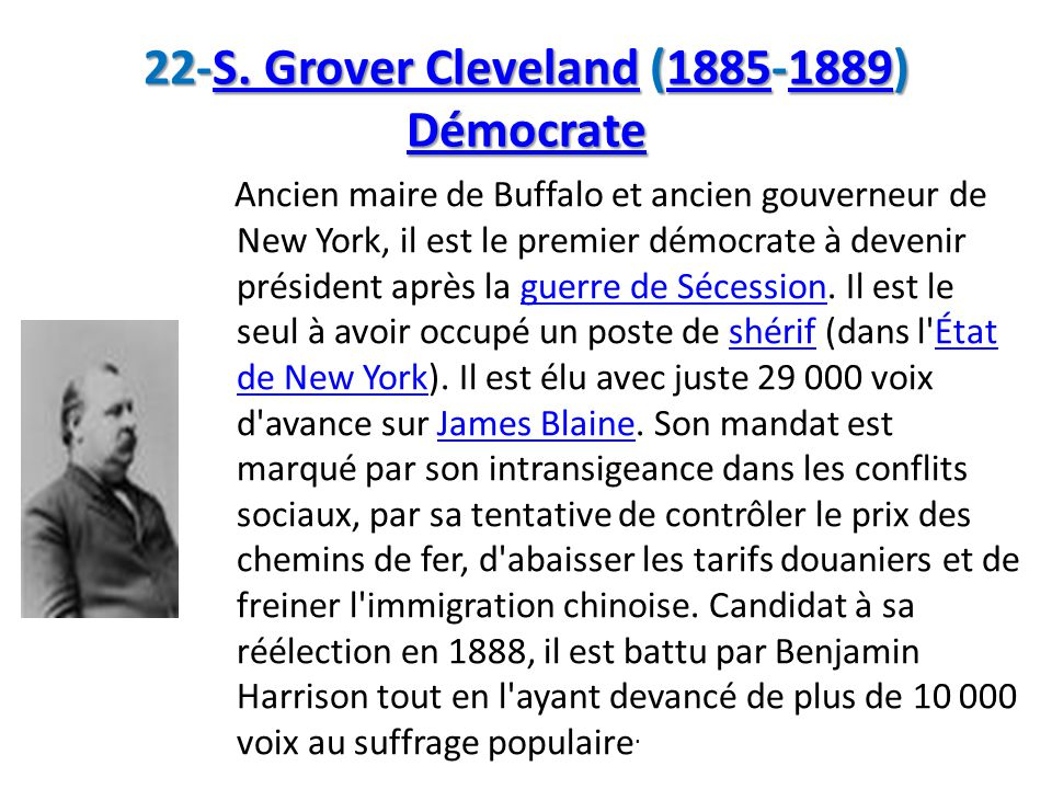 22-S. Grover Cleveland (1885-1889) Démocrate