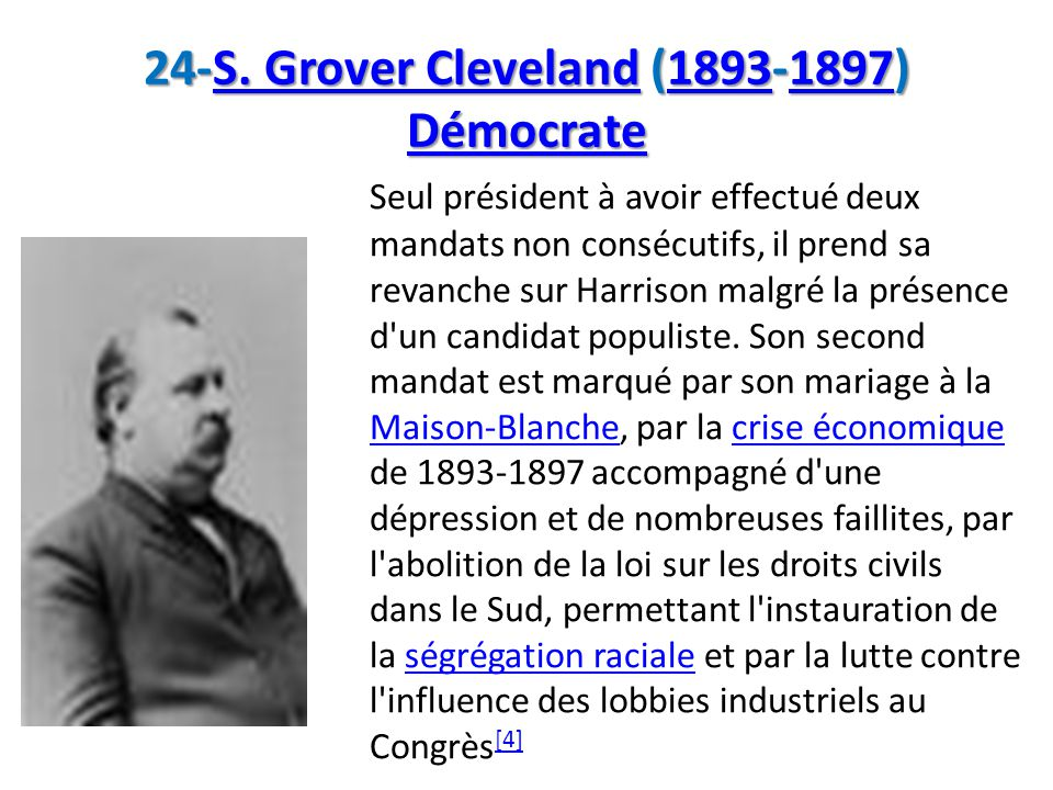 24-S. Grover Cleveland (1893-1897) Démocrate
