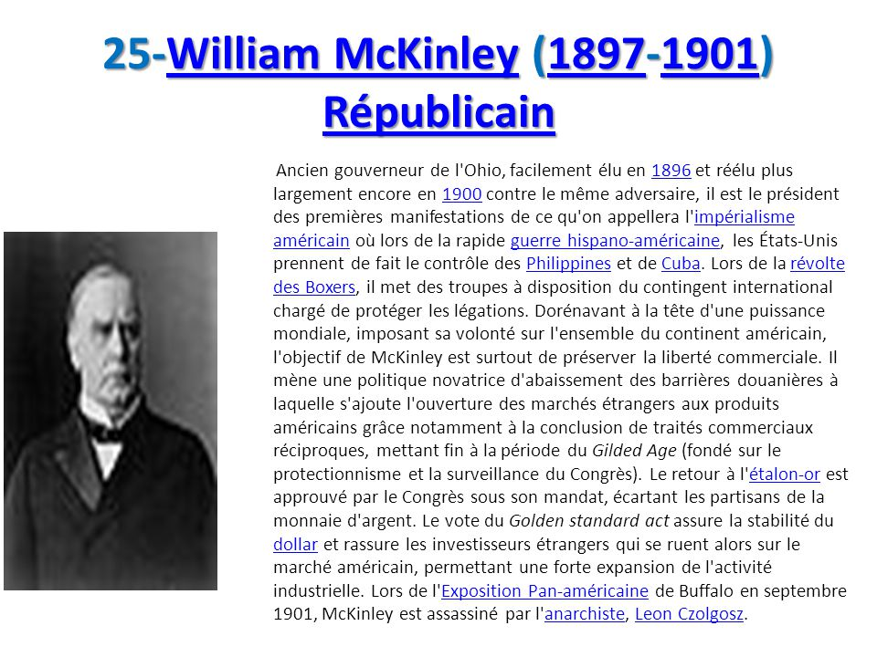 25-William McKinley (1897-1901) Républicain