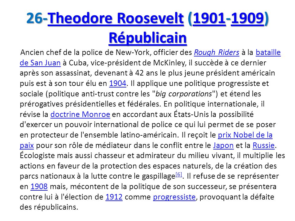 26-Theodore Roosevelt (1901-1909) Républicain