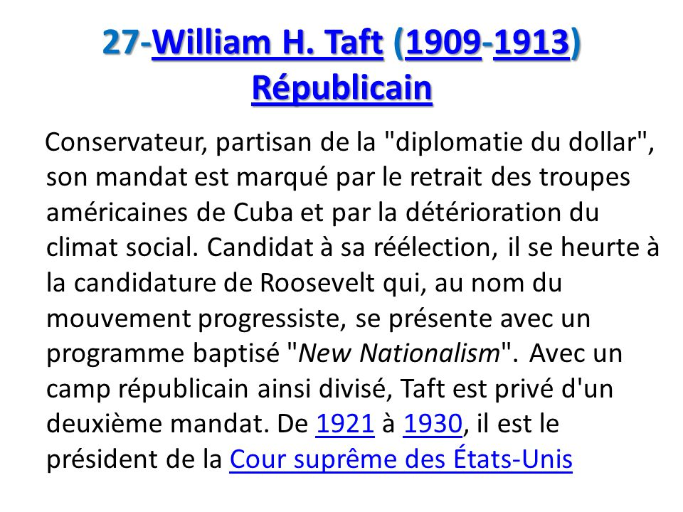 27-William H. Taft (1909-1913) Républicain
