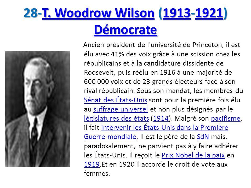 28-T. Woodrow Wilson (1913-1921) Démocrate
