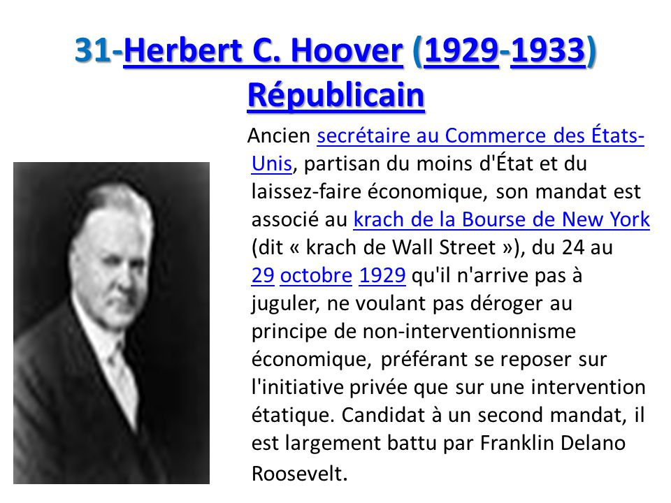 31-Herbert C. Hoover (1929-1933) Républicain