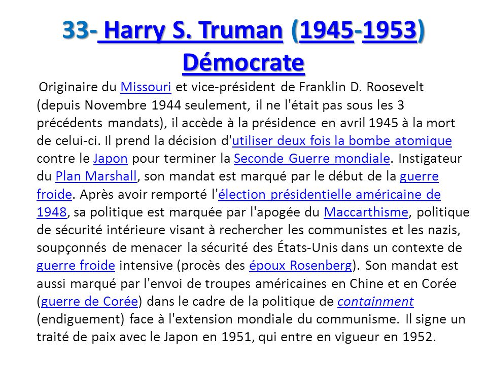 33- Harry S. Truman (1945-1953) Démocrate