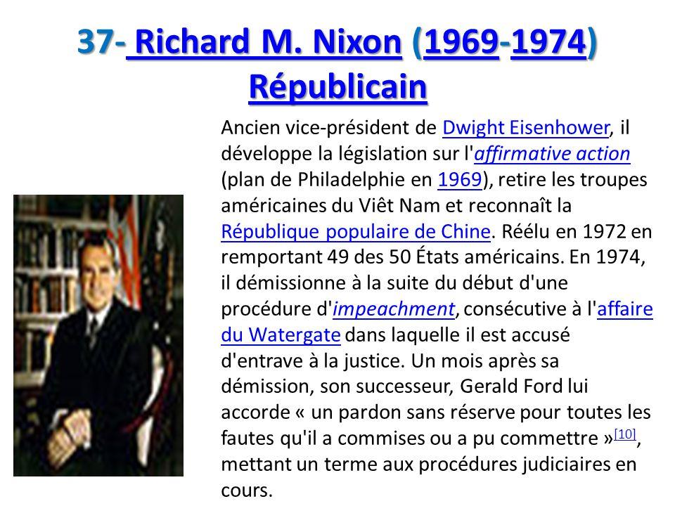 37- Richard M. Nixon (1969-1974) Républicain