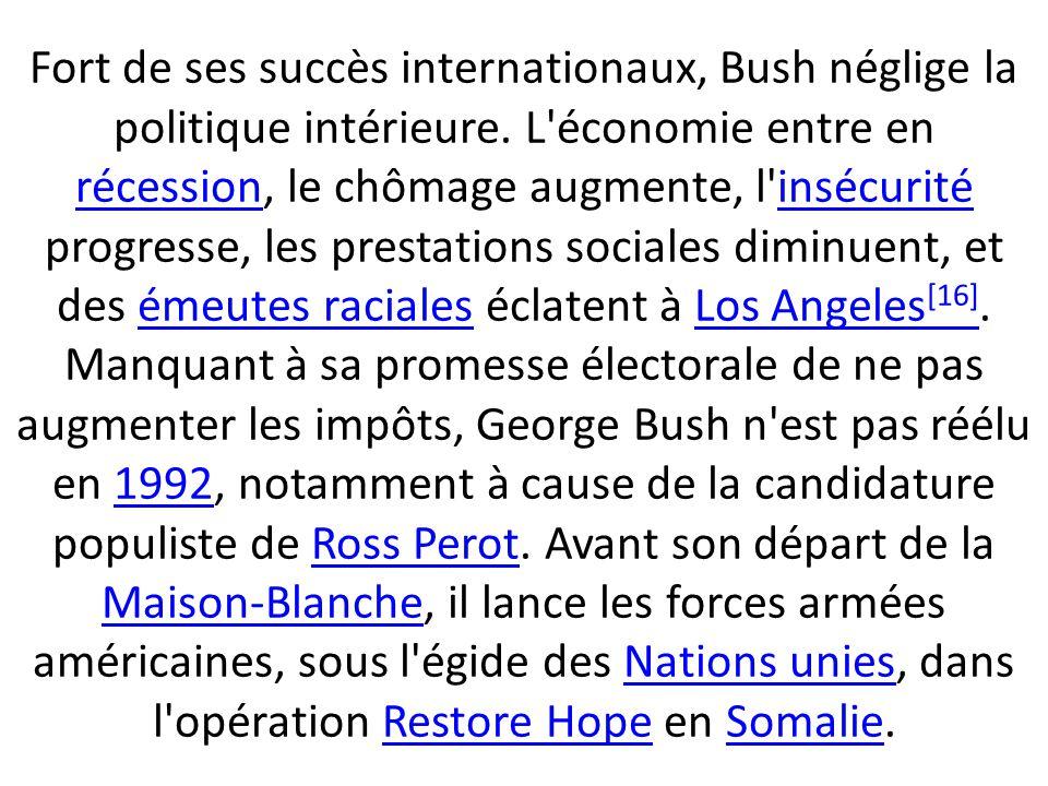 Fort de ses succès internationaux, Bush néglige la politique intérieure.