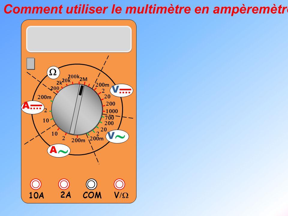 ~ Comment utiliser le multimètre en ampèremètre W V A V/W 2A 10A COM