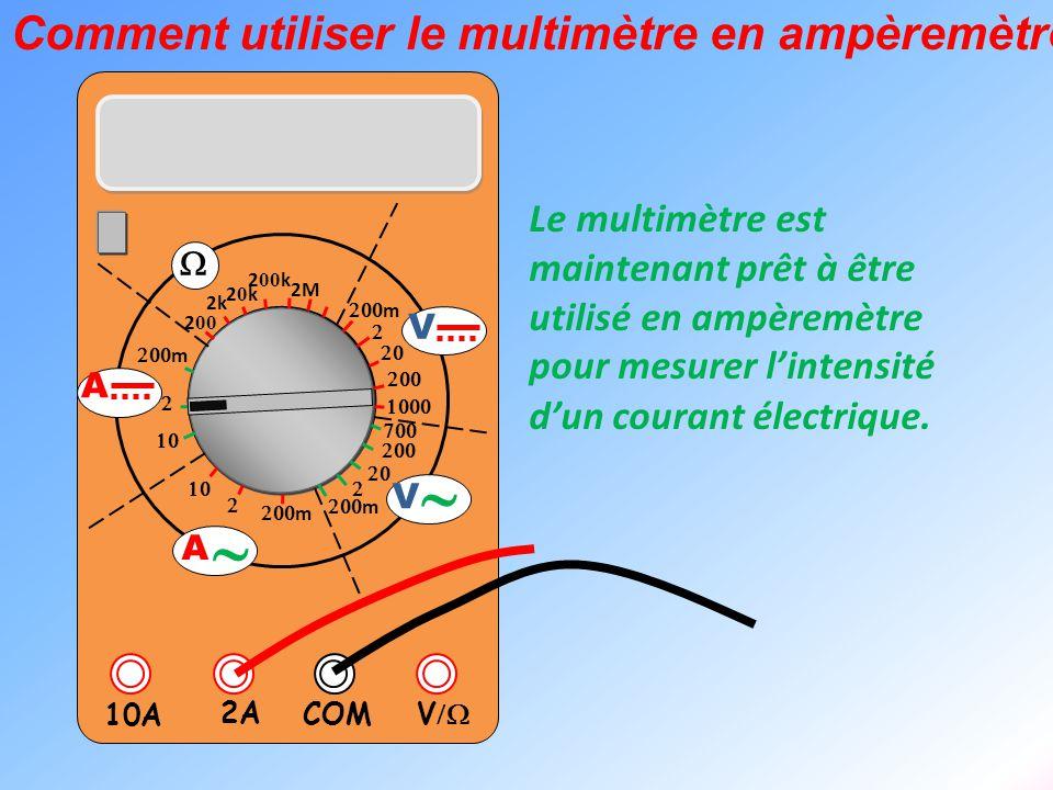 ~ Comment utiliser le multimètre en ampèremètre