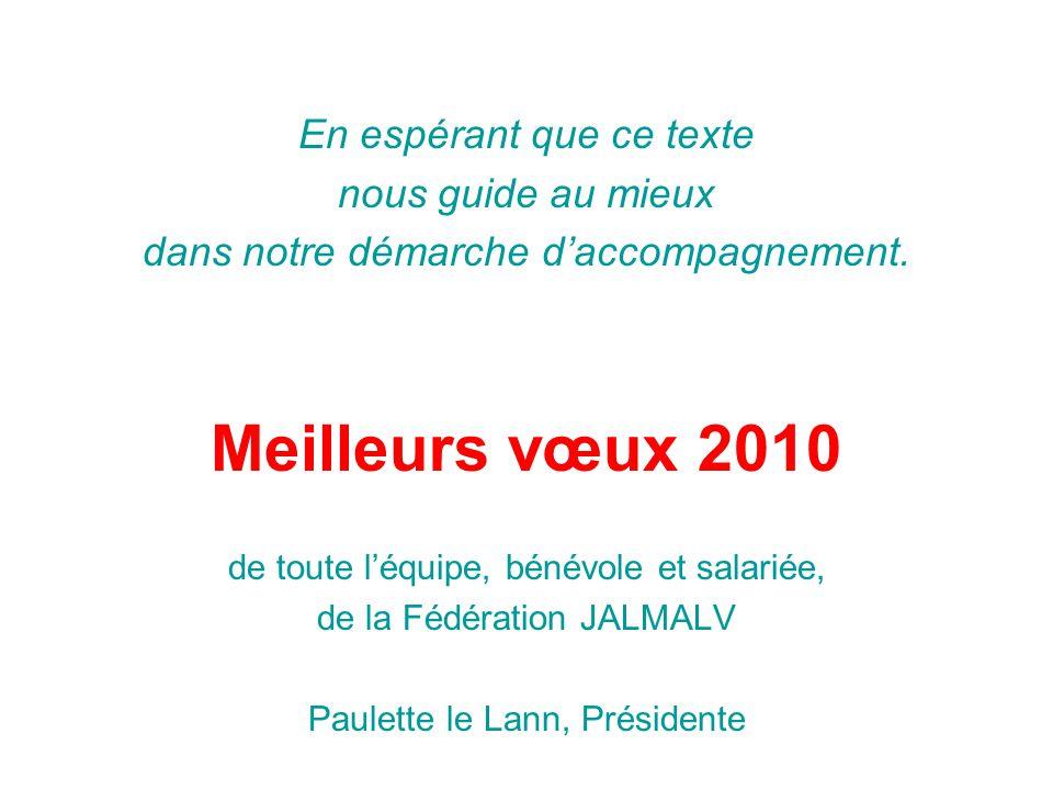 Meilleurs vœux 2010 En espérant que ce texte nous guide au mieux