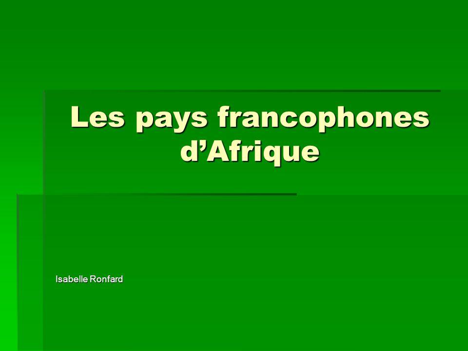 Les pays francophones d'Afrique