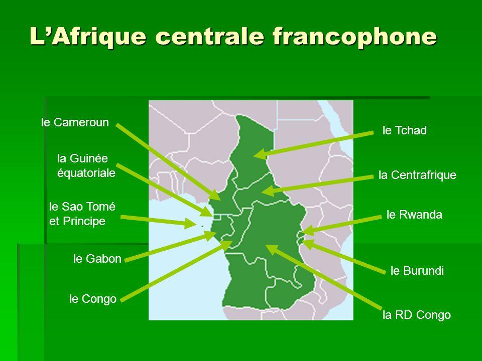 L'Afrique centrale francophone
