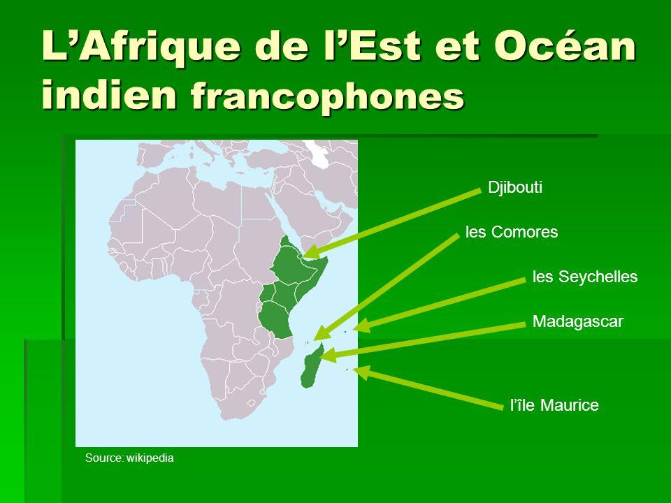 L'Afrique de l'Est et Océan indien francophones