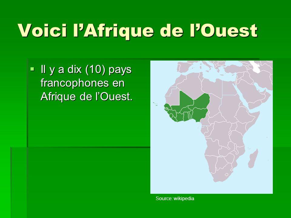 Voici l'Afrique de l'Ouest