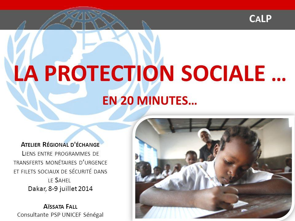 la protection sociale … Atelier Régional d échange