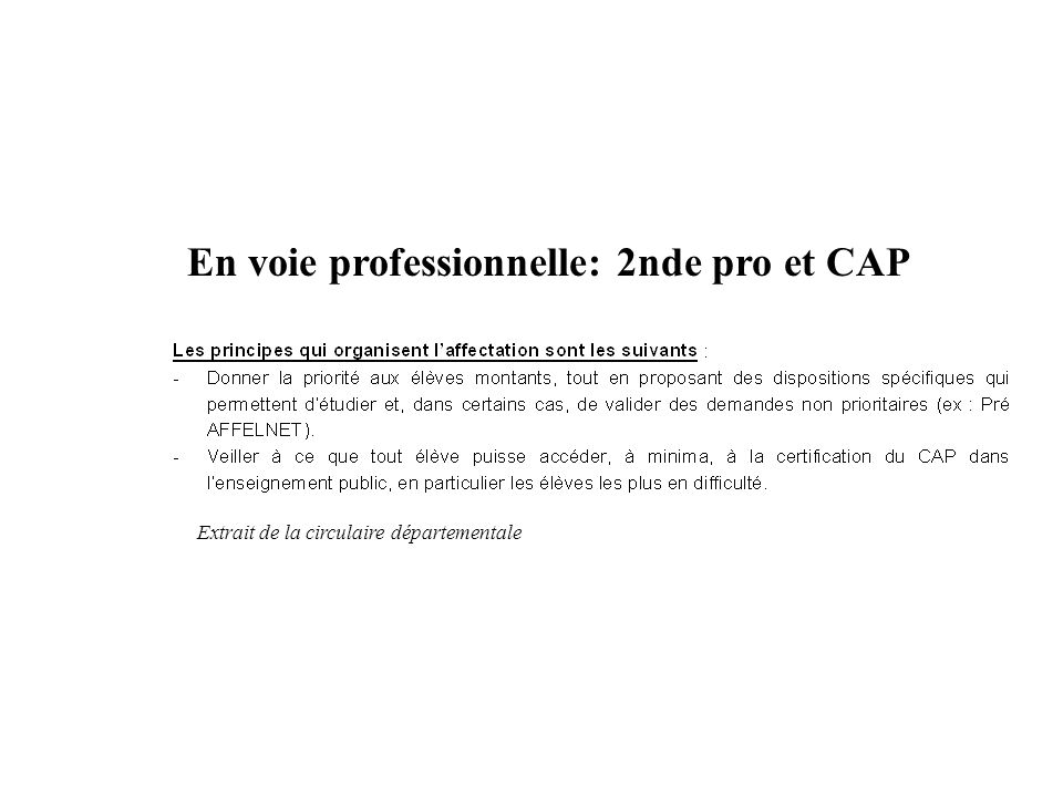 En voie professionnelle: 2nde pro et CAP
