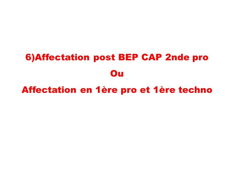 6)Affectation post BEP CAP 2nde pro Ou