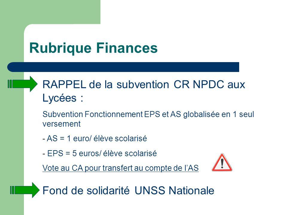 Rubrique Finances RAPPEL de la subvention CR NPDC aux Lycées :