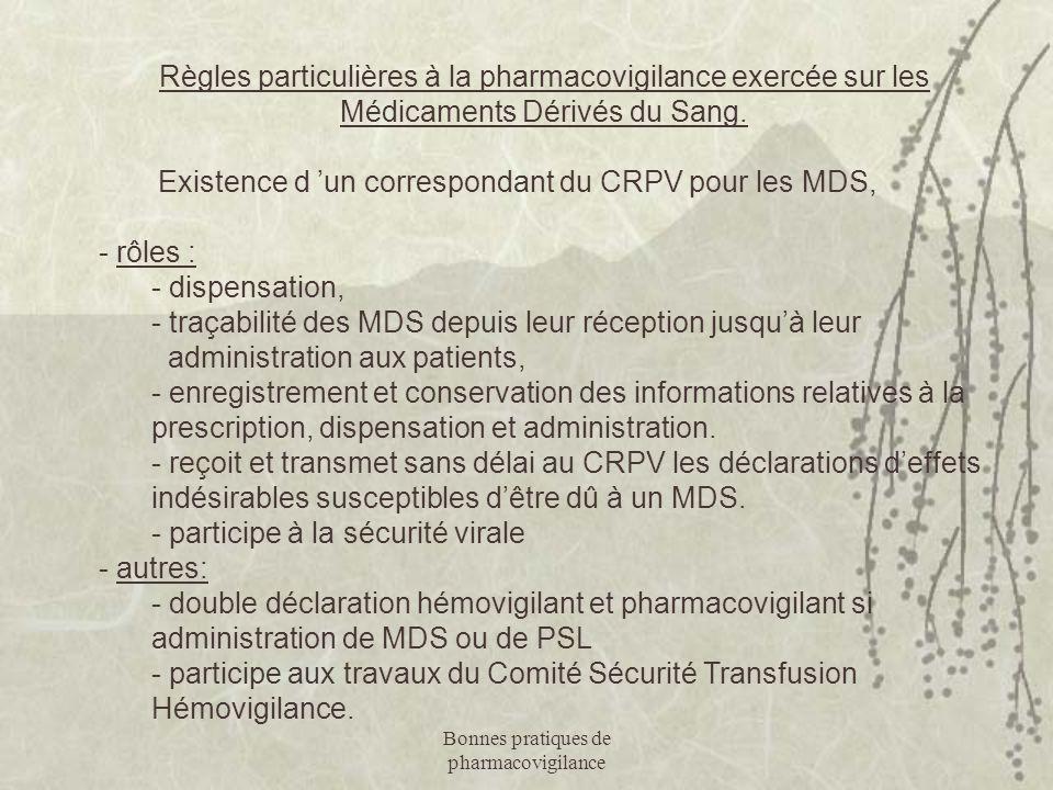 Existence d 'un correspondant du CRPV pour les MDS, - rôles :