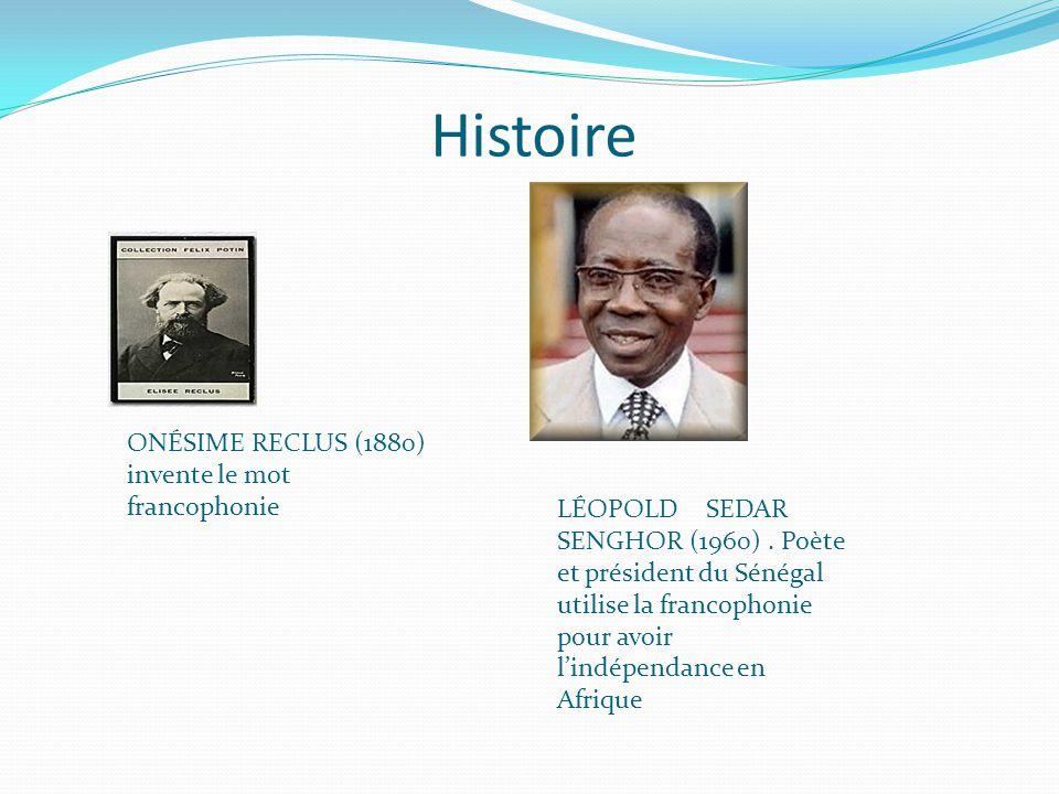 Histoire ONÉSIME RECLUS (1880) invente le mot francophonie