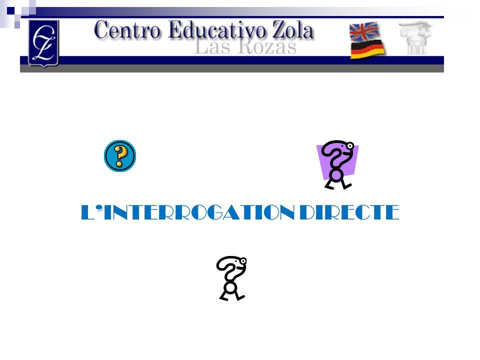 L'INTERROGATION DIRECTE
