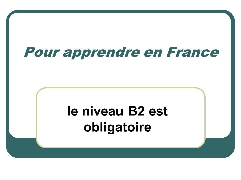 Pour apprendre en France