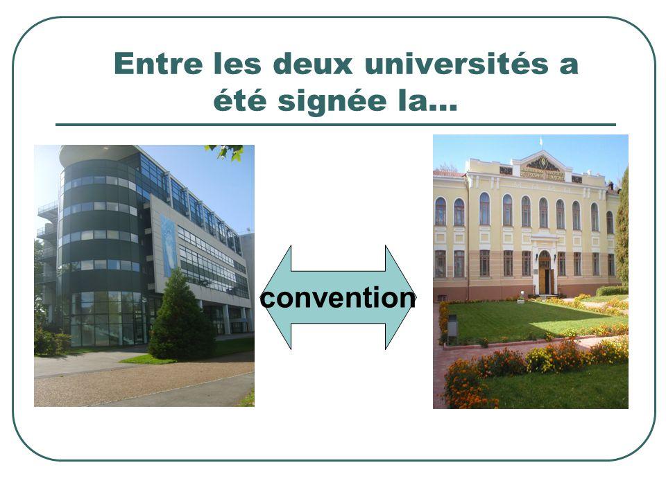 Entre les deux universités a été signée la…