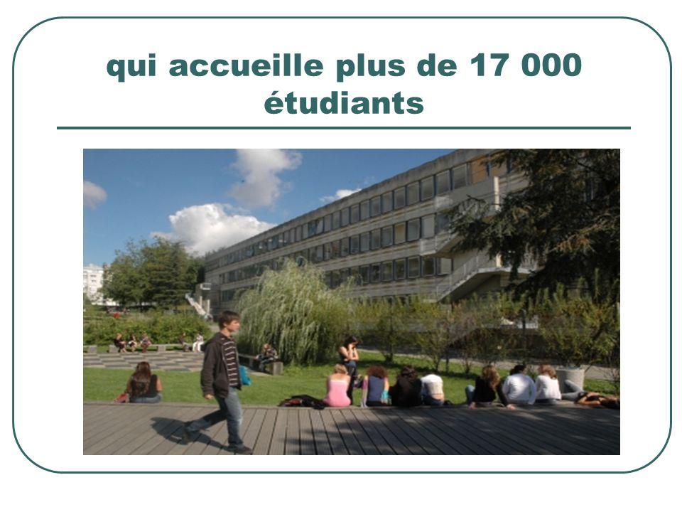 qui accueille plus de 17 000 étudiants