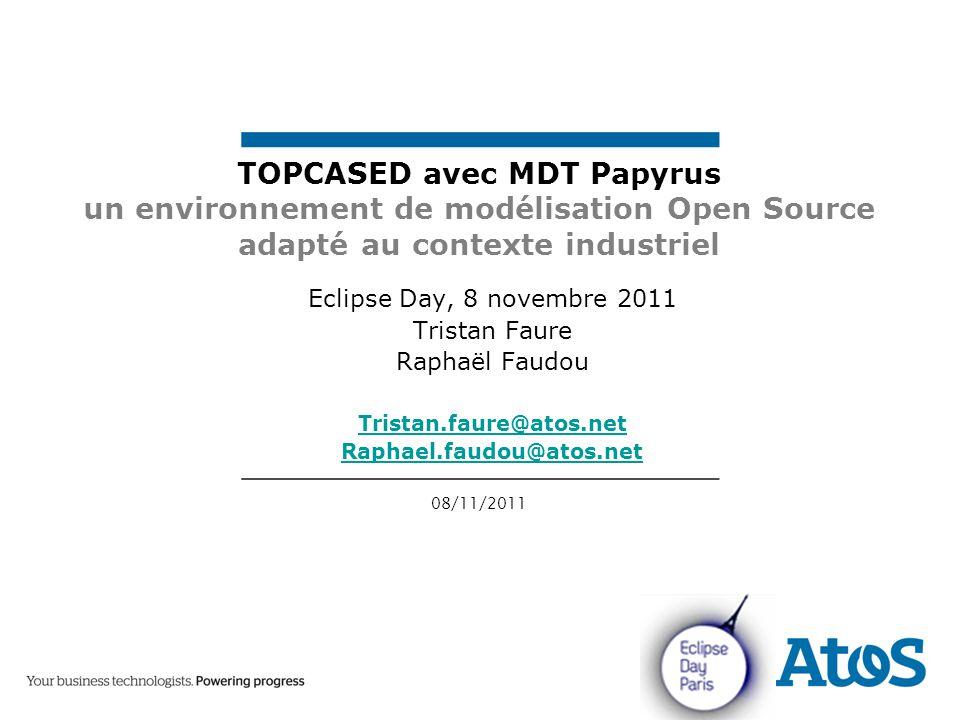 TOPCASED avec MDT Papyrus un environnement de modélisation Open Source adapté au contexte industriel