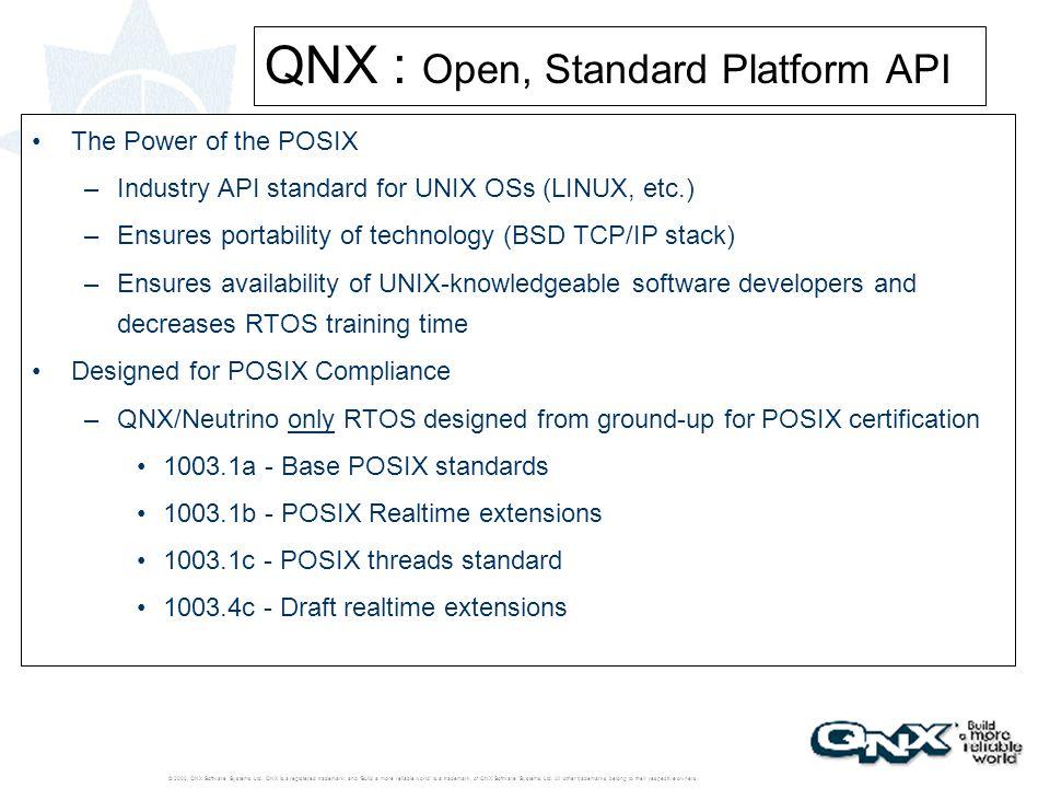 QNX : Open, Standard Platform API