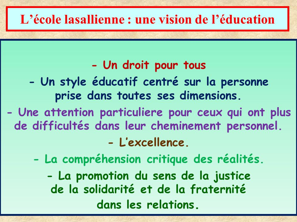 L'école lasallienne : une vision de l'éducation