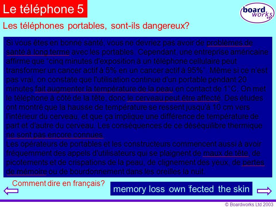 Le téléphone 5 Les téléphones portables, sont-ils dangereux