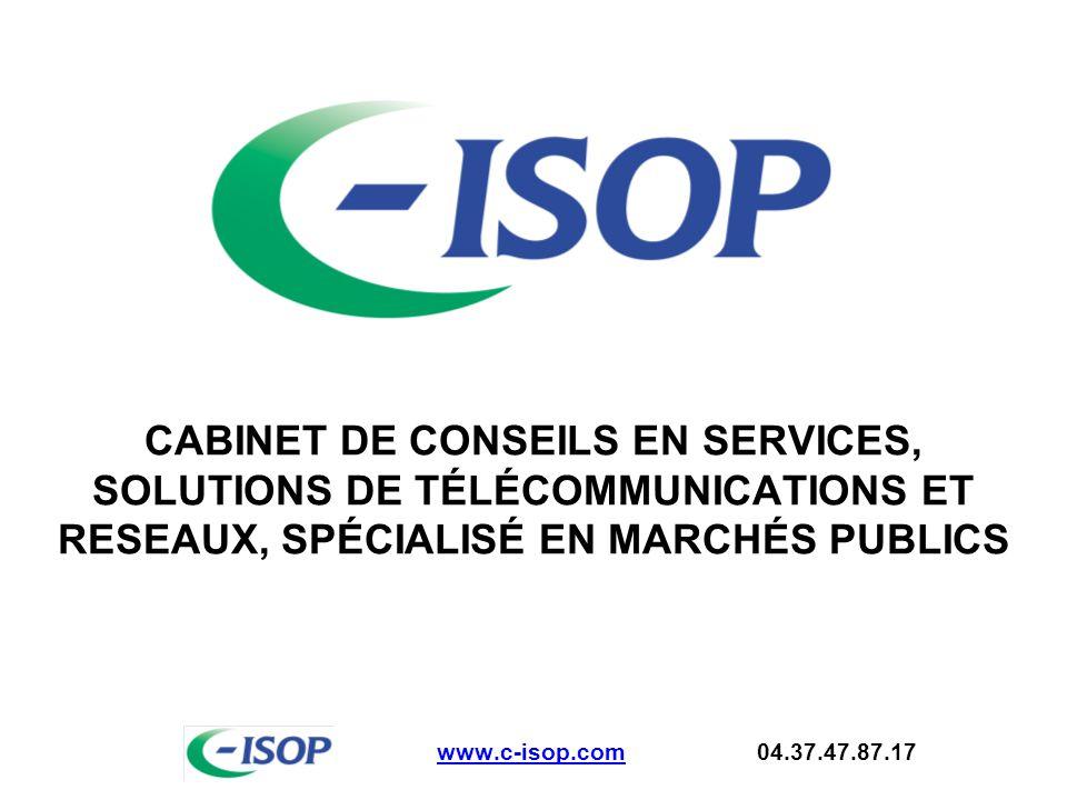 CABINET DE CONSEILS EN SERVICES, SOLUTIONS DE TÉLÉCOMMUNICATIONS ET RESEAUX, SPÉCIALISÉ EN MARCHÉS PUBLICS