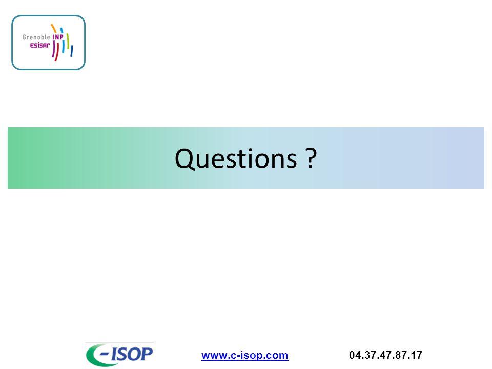 Questions www.c-isop.com 04.37.47.87.17
