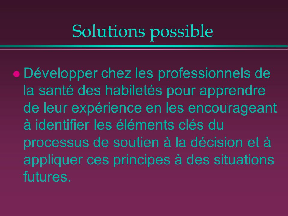 Solutions possible
